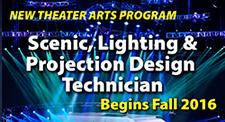 New Theater Arts Program: Scenic Lighting & Projection Design Tech begins fall 2016