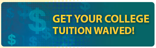 Get Your College Tuition Waved!